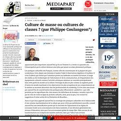 Culture de masse ou cultures de classes ? (par Philippe Coulangeon*)