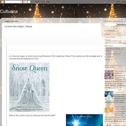 Culturina: La reine des neiges, critique