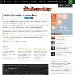 024: 'Koffie Cultuurcafé moet goedkoper' » Nultweevier.nl