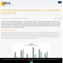 Cultuurverschillen Nederland Belgie: 4 belangrijke zakelijke tips