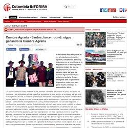 Cumbre Agraria - Santos, tercer round: sigue ganando la Cumbre Agraria