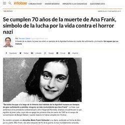 Se cumplen 70 años de la muerte de Ana Frank, símbolo de la lucha por la vida contra el horror nazi