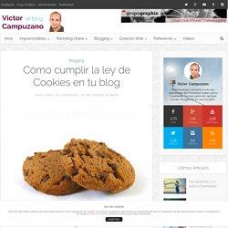 Cómo cumplir la ley de Cookies en tu blog