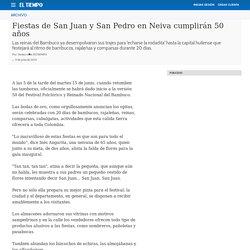 Fiestas de San Juan y San Pedro en Neiva cumplirán 50 años - Archivo Digital de Noticias de Colombia y el Mundo desde 1.990 - eltiempo.com