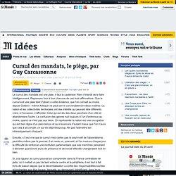 Cumul des mandats, le piège, par Guy Carcassonne