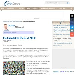 The Cumulative Effects of ADHD