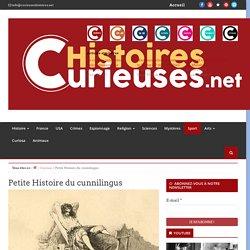 Petite Histoire du cunnilingus - Curieuses Histoires