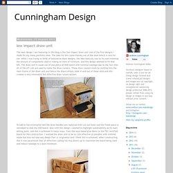 Cunningham Design: low impact draw unit