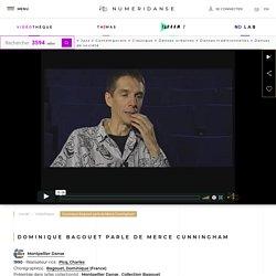 Dominique Bagouet parle de Merce Cunningham