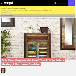Oak Shoe Cupboards: Read This Article Before Making A Purchase Decision