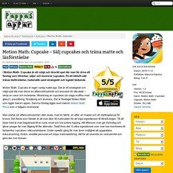 Motion Math: Cupcake - Sälj cupcakes och träna matte och läsförståelse