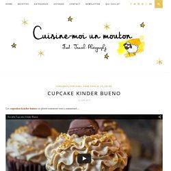 Cupcake Kinder Bueno - Cuisine moi un mouton