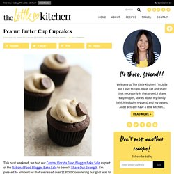 Peanut Butter Cup Cupcakes & Food Blogger Bake Sale