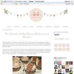 Tu medio cupcake: Mini Cupcakes de Chocolate con Buttercream de Chocolate