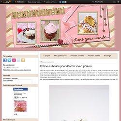 Crème au beurre pour décorer vos cupcakes