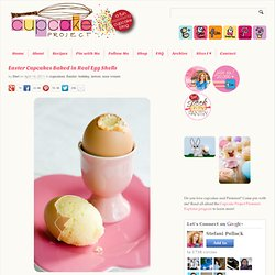 Easter Cupcakes Baked in Real Egg Shells