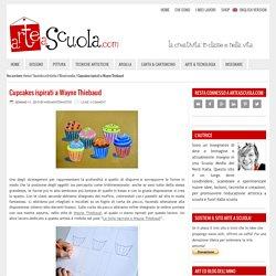 Cupcakes ispirati a Wayne Thiebaud