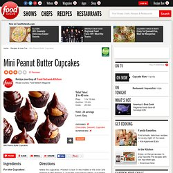 Mini Peanut Butter Cupcakes Recipe : Food Network Kitchens
