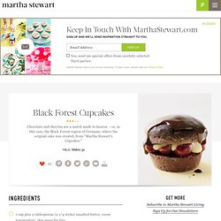 Black Forest Cupcakes and more delicious recipes, smart cooking