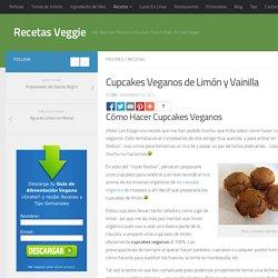 Cupcakes Veganos de Limón y Vainilla - Recetas Veggie
