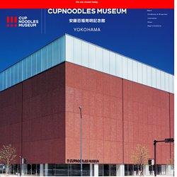 CUPNOODLES MUSEUM YOKOHAMA