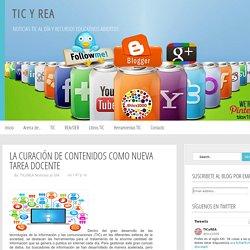 TIC y REA: La curación de contenidos como nueva tarea docente