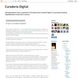 Curadoria Digital: O que é Curadoria Digital?