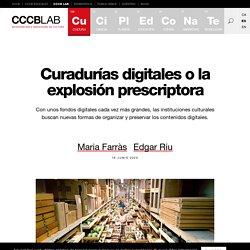 Curadurías digitales o la explosión prescriptora