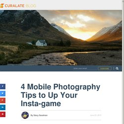Blog » 4 Mobile Photography Tips to Up Your Insta-game