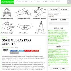 ONCE MUDRAS PARA CURARTE - Ayurveda Tibetano