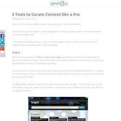 5 Tools to Curate Content like a Pro