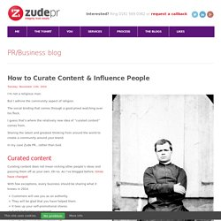 How to Curate Content & Influence People