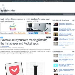 How to curate your own reading list with the Instapaper and Pocket apps