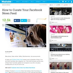 How to Curate Your Facebook News Feed