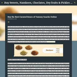 Buy the Best Curated Boxes of Yummy Snacks Online