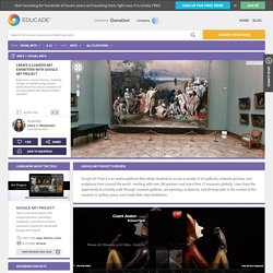 CREATE A CURATED ART EXHIBITION WITH GOOGLE ART PROJECT