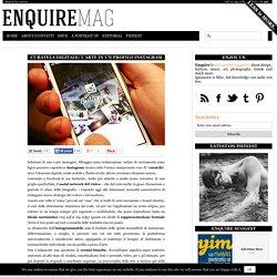 Curatela digitale: l'arte in un profilo Instagram