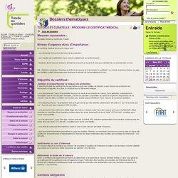 Tutelle et curatelle : produire le certificat médical