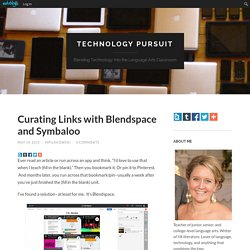 Curating Links with Blendspace and Symbaloo