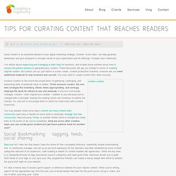 How to curate content to reach your readers | Insights & Ingenuity