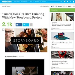 Tumblr Does Its Own Curating With New Storyboard Project