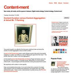 Content Curation versus Content Aggregation: A Velvet Mr. T Painting