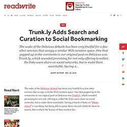 Trunk.ly Adds Search and Curation to Social Bookmarking