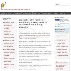 curation et community management - curateur et community manager : quel rapports - Les z'edLes z'ed