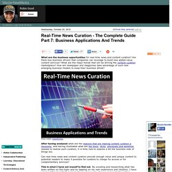 Real-Time News Curation - The Complete Guide Part 7: Business Applications And Trends