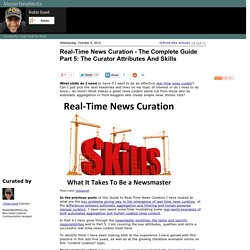 Real-Time News Curation - The Complete Guide Part 5: The Curator Attributes And Skills