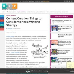Content Curation: Things to Consider to Nail a Winning Strategy