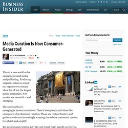 Media Curation Is Now Consumer-Generated