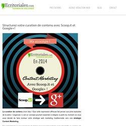 Votre curation de contenu avec Scoop.it et Google+ – Ecritoriales.com