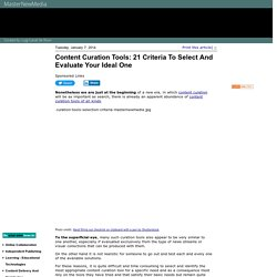 Content Curation Tools: 21 Criteria To Select And Evaluate Your Ideal One